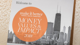 Make It Better's Money, Values and Impact Event Offers Guidelines for Holistic Philanthropy